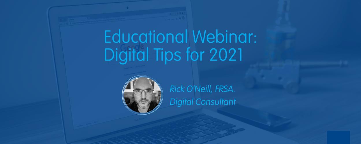 Digital Tips 2021 Rick O'Neill FRSA Digital Consultant